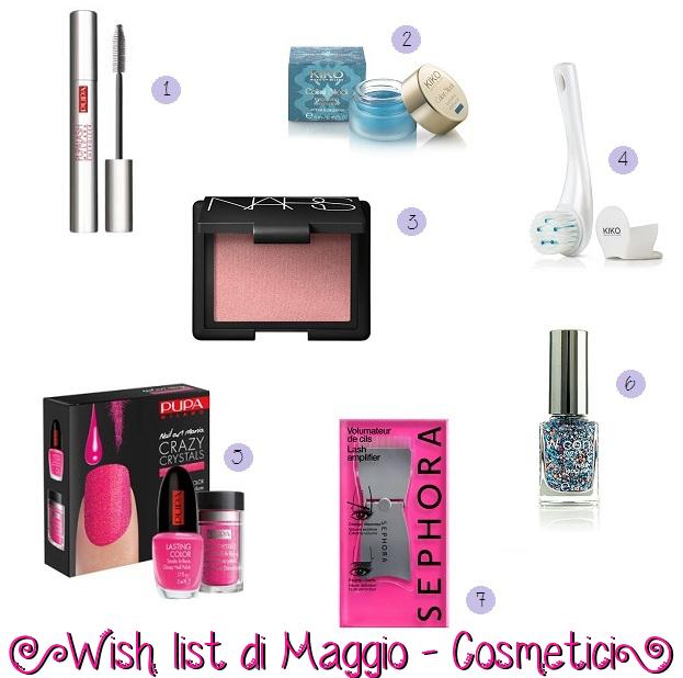 Wish list: #3 Maggio – Cosmetici