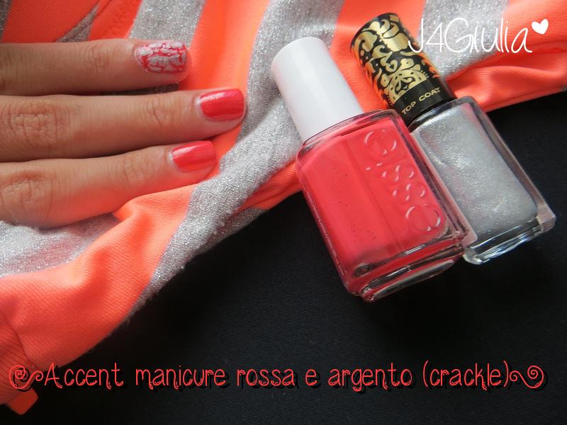 Manicure: #02 Accent manicure rossa e argento (crackle)