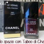 Manicure: #03 Nello spazio con Taboo di Chanel