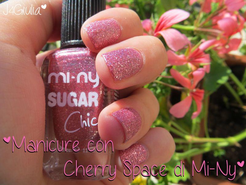 Manicure: #4 Cherry Space di Mi-Ny
