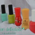 Manicure: #09 I colori dell'estate (i miei smalti preferiti)
